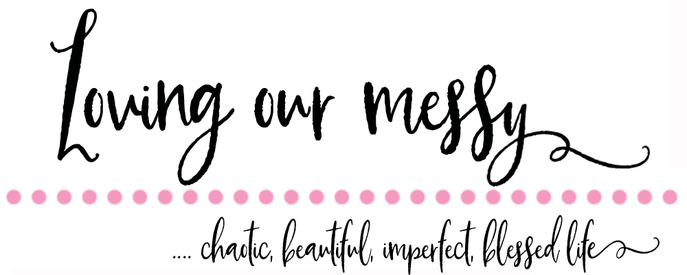 Loving Our Messy
